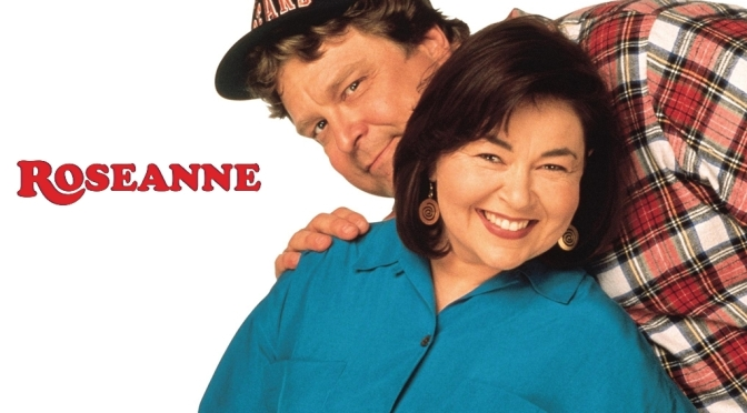 Roseanne Was One Of The Best Family Shows Of All Time