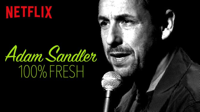 Adam Sandler: 100% Fresh, No Really